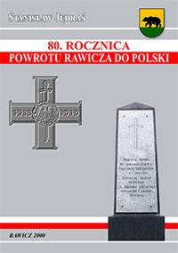 80. rocznica powrotu Rawicza do Polski. Stanisław Jędraś