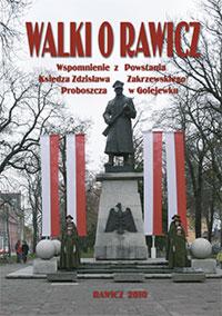 Walki o Rawicz. Wspomnienie z Powstania ks. Zdzisława Zakrzewskiego